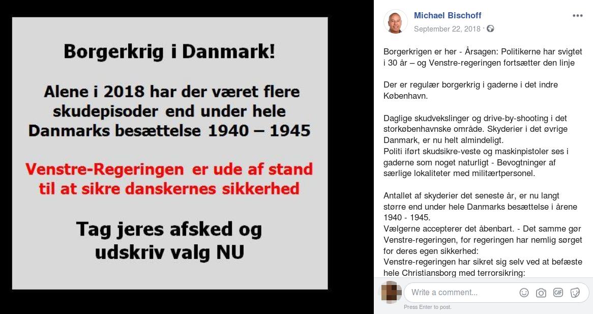 Michael Bishoff delte den 22. september 2018 et opslag på Facebook, hvor han bl.a. påstod at der i 2018 havde været flere skudepisoder, end der var under den nazistiske besættelse. Screenshot.