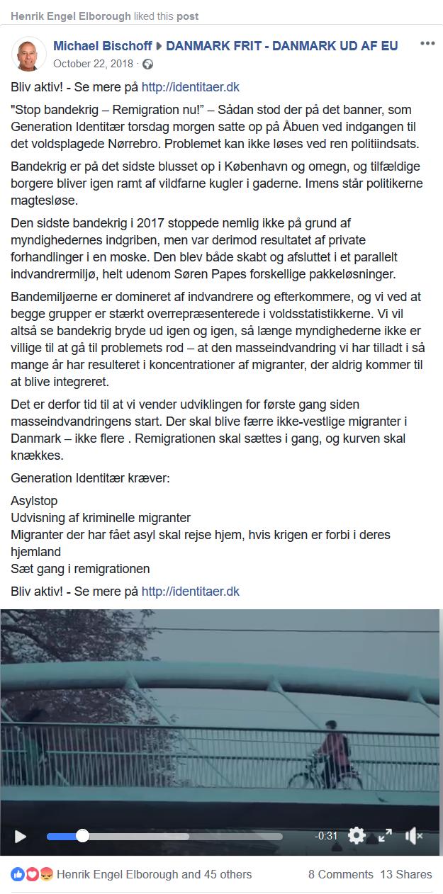 I oktober sidste år opfordrede Michael Bischoff fra Nye Borgerlige til, at man skulle blive aktiv i Generation Identitær.